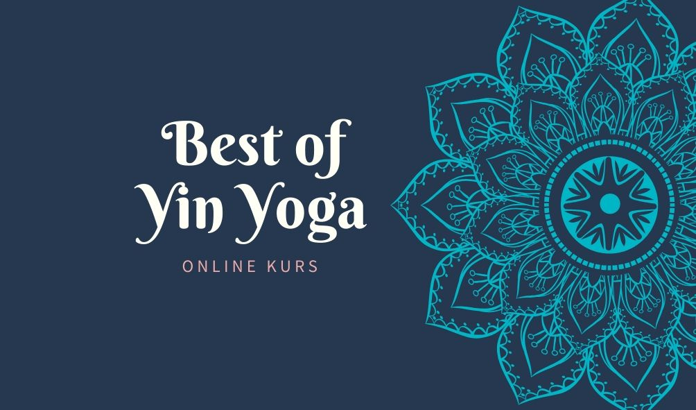 Best of Yin Yoga Onlinekurs